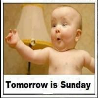 Tomorrow is Sunday